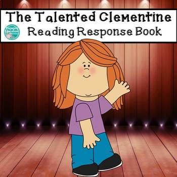 The Talented Clementine Novel Study Guide (Comprehension Q