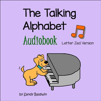 "The Talking Alphabet Audiobook - Letter ""Zed"" Version"
