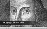 The Taming of The Shrew - A 15 Minute Multimedia Overview