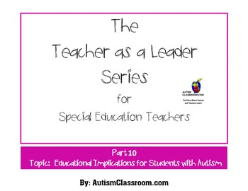 The Teacher as a Leader Series (Part 10: Educational Impli