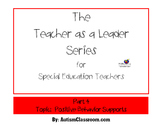 The Teacher as a Leader Series for Special Ed. (Part 4: Be