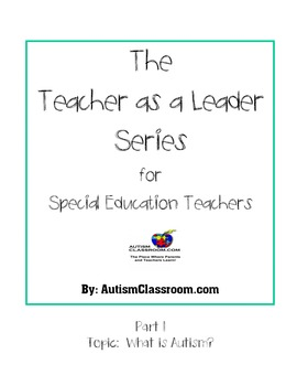 The Teacher as a Leader Series for Special Ed. Teachers (P