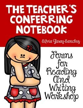 The Teacher's Conferring Notebook