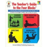 The Teacher's Guide to the Four Blocks
