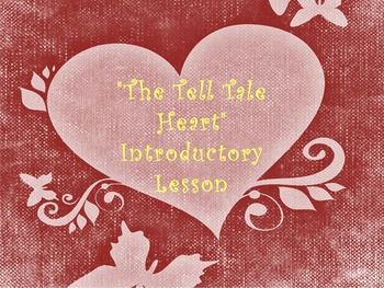 """The Tell Tale Heart""  Introductory Lesson"