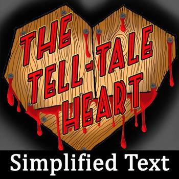 """The Tell-Tale Heart"" Simplified Text for Struggling Reade"