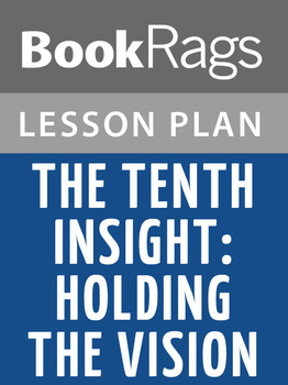 The Tenth Insight: Holding the Vision Lesson Plans