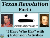 The Texas Revolution Review Game: I Have Who Has Part 1