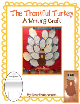 The Thankful Turkey (A Thanksgiving Writing Craft)