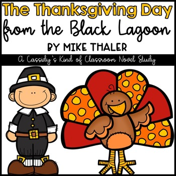 The Thanksgiving Day from the Black Lagoon Novel Study and