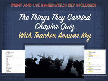 "The Things They Carried Chapter Quiz- Chapter 1 ""The Thing"