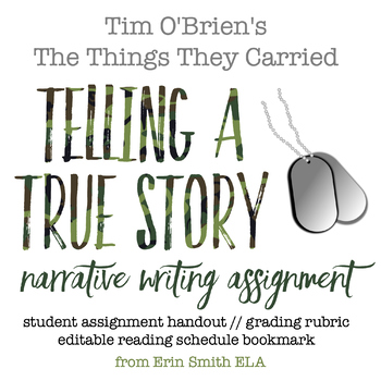 """The Things They Carried Narrative Writing Assignment: """"Tel"""