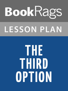 The Third Option Lesson Plans