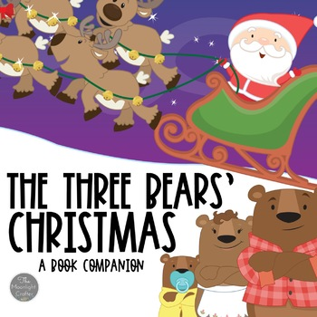 The Three Bears' Christmas with Literacy Activities/Sequen