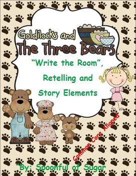 "The Three Bears ""Write the Room"", Retelling and Story Elements"