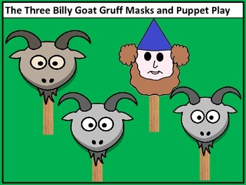 The Three Billy Goats Gruff Character Masks and Puppet Pla