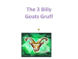 The Three Billy Goats Gruff - power point presentation