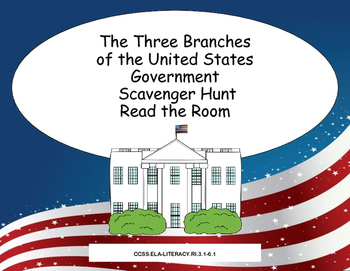 The Three Branches of Government Scavenger Hunt- Read The