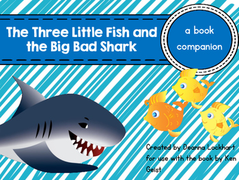 The Three Little Fish and the Big Bad Shark-a book companion