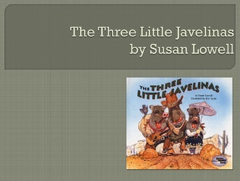 The Three Little Javelinas by Susan Lowell, Collaborative