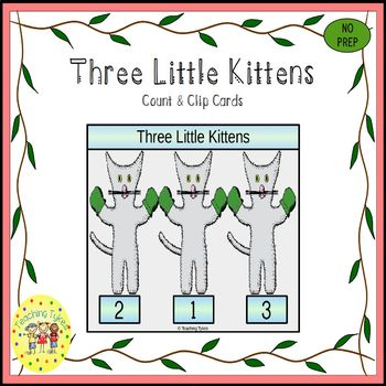 The Three Little Kittens Count and Clip Task Cards