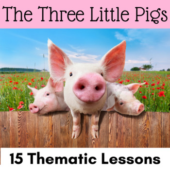 The Three Little Pigs Thematic Unit {Reading Writing Math} CCSS