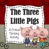 The Three Little Pigs!  A Critical Thinking Activity (PPT