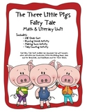 The Three Little Pigs Common Core Literacy & Math Unit