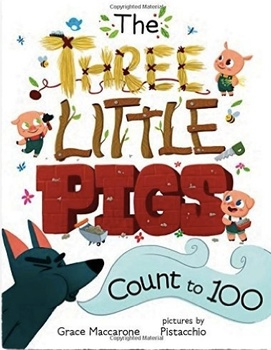 The Three Little Pigs Count to 100 - Language Arts & Math