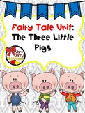The Three Little Pigs Literacy Unit