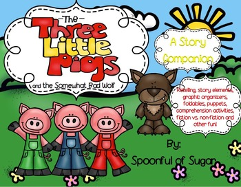 The Three Little Pigs and the Somewhat Bad Wolf (Story Companion)