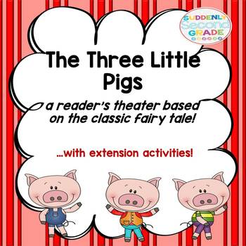The Three Little Pigs (with  a reader's theater and reader