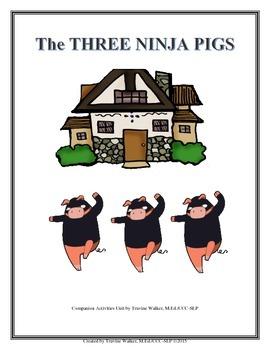 The Three Ninja Pigs Speech-Language Book Companion #mar17