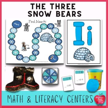 The Three Snow Bears Literacy and Math Center Activities