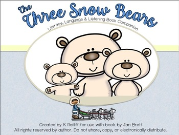 The Three Snow Bears:  Literacy, Language and Listening Bo