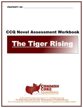 The Tiger Rising- CCQ Novel Study Assessment Workbook- Com