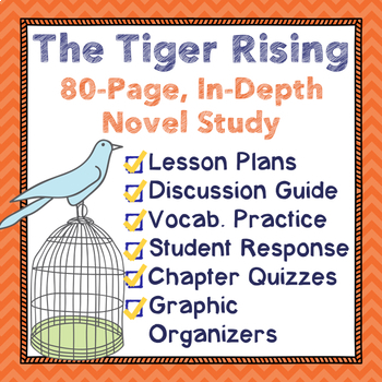The Tiger Rising Complete Novel Study:Reading and Loving T