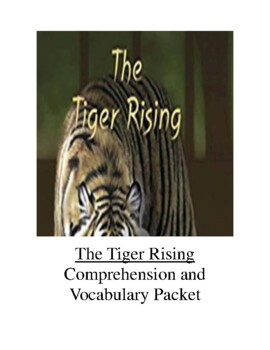 The Tiger Rising Comprehension and Vocabulary Packet