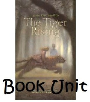 The Tiger Rising by Kate DiCamillo Book Unit