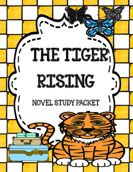 The Tiger Rising ( by Kate DiCamillo) Novel Comprehension