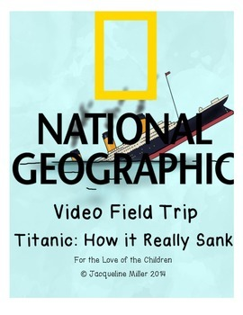 The Titanic: A Video Field Trip