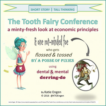 The Tooth Fairy Conference (a minty-fresh look at economic