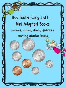 The Tooth Fairy Left...Mini Adapted Counting Coin Books