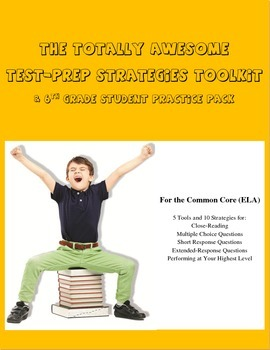 The Totally Awesome Test-Prep Strategies Toolkit (6th Grad