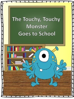 """Counseling and Guidance """"The Touchy, Touchy Monster Goes t"""