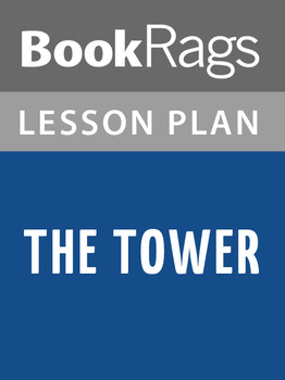The Tower Lesson Plans