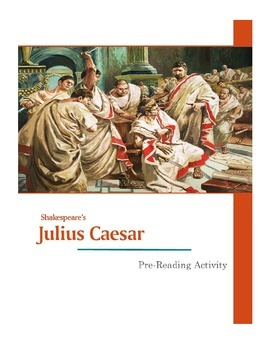 The Tragedy of Julius Caesar Pre-Reading Research on Roman