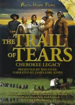 The Trail of Tears: Cherokee Legacy - Movie Guide