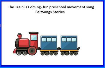 The Train is coming- preschool fun movement song