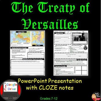 The Treaty of Versailles PowerPoint Presentation with CLOZE notes